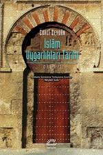 İslam Uygarlıkları Tarihi Cilt 1
