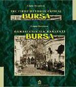 The First Ottoman Of Capital Bursa