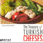The Treasury of Turkish Cheeses-Türkiye'nin Peynir Hazineleri