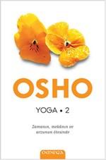 Yoga-Zamanın, Mekanın ve Arzunun Ötesinde
