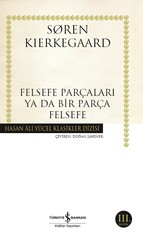 Felsefe Parçaları ya da Bir Parça Felsefe - Hasan Ali Yücel Klasikleri