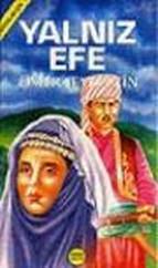 Ömer Seyfettin''den Çocuklara Seçmeler-Yalnız Efe