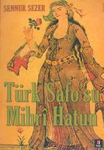 Türk Safo''su Mihri Hatun