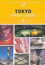 Tokyo 1970-2000 Mimarlık ve Kent Dizisi 20