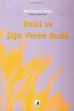Reiki ve Şifa Veren Buda