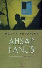 Ahşap Fanus-İran Yolculuğu