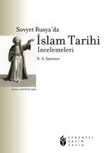 Sovyet Rusyada İslam Tarihi İncelemeleri