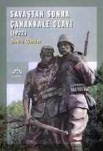 Savaştan Sonra Çanakkale Olayı-1922