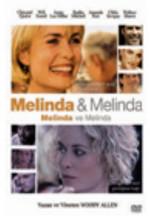 Melinda & Melinda - Melinda ve Melinda