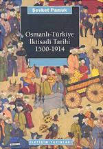 Osmanlı -Türkiye İktisadi Tarihi (1500-1914)
