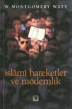 İslami Hareketler ve Modernlik