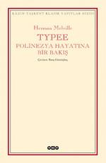 Typee:Polinezya Hayatında Bir Bakış