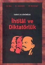 Tarihte ve Günümüzde İhtilal ve Diktatörlük