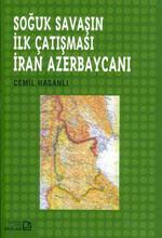 Soğuk Savaşın İlk Çatışması-İran Azerbaycanı