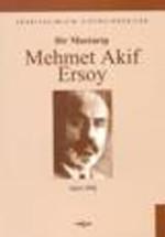 Bir Mustarip Mehmet Akif Ersoy