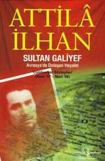 Sultan Galiyef-Avrasya'da Dolaşan Hayalet