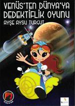 Venüs'ten Dünya'ya Dedektiflik Oyunu