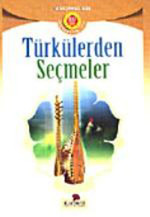 Türkülerden Seçmeler
