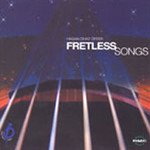 Fretless Songs
