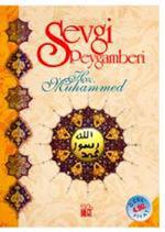 Sevgi Peygamberi Hz.Muhammed