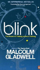 Blink The Power of Thinking Without Thinking PB