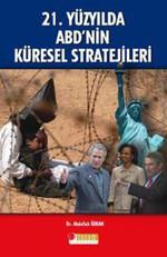 21.Yüzyılda ABD'nin Küresel Stratejieleri