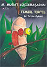 Tımbıl Tırtıl / Bir Tırtılın Öyküsü