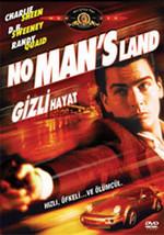 No Man's Land - Gizli Hayat