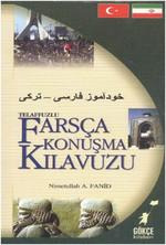 Telafuzlu Farsça Konuşma Kılavuzu