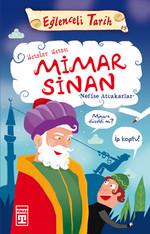 Eğlenceli Bilgi (Tarih) - Mimar Sinan