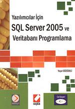SQL Server 2005 ve Veritabanı Programlama