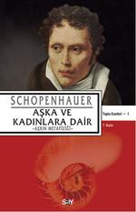 Aşka ve Kadınlara Dair Schopenhaur