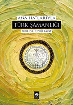 Ana Hatlarıyla Türk Şamanlığı, Clz