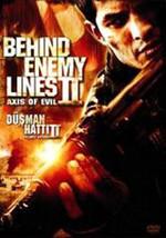 Behind Enemy Lines 2: Axis Of Evil - Düşman Hatti 2: Felaket Ekseni (SERİ 2)