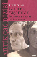 Paralel Yaşamlar  / İskender - Caesar