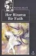 Her Bizans'a Bir Fatih