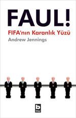Faul ! Fifa'nın Karanlık Yüzü
