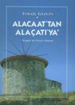 Alacaat'tan Alaçatı'ya