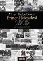 Alman Belgelerinde Ermeni Meselesi 1915