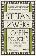 Joseph Fouche - Bir Politikacının Portesi
