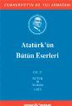 Atatürk'ün Bütün Eserleri Cilt:21
