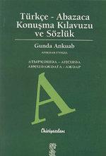 Türkçe - Abazaca Konuşma Kılavuzu ve Sözlük