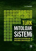 Türk Mitolojik Sistemi - 1