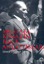 Mustafa Kemal'in Bana Anlattıkları
