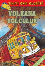 Sihirli Okul Otobüsü - Volkana Yolculuk