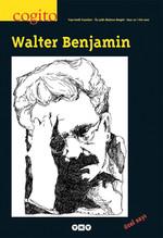 Cogito Sayı 52 - Walter Benjamin