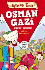 Eğlenceli Bilgi (Tarih) - Osman Gazi / Büyük Kurucu