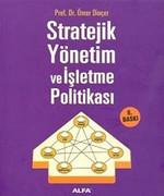 Stratejik Yönetim Ve işletme Politikası
