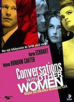 Conversations With Other Women - Başka Hatunlarla Muhabbetler