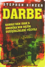 Darbe Hawaii'den Irak'a Amerikan'nın Rejim Değişiklikleri Yüzyılı